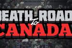 death road to canada tips tricks guide best weapons survive seiges stay alive best characters